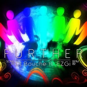 Further – DJ Bouche feat. Ezgi
