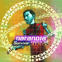 PARANOIA survivor MAX [CHALLENGE]