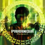 PARANOiA -Respect-
