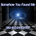 Somehow You Found Me [CHALLENGE]