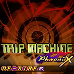 TRIP MACHINE PhoeniX