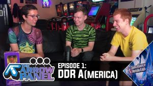 [Live Podcast] The Arrow Panel – Episode 1: DDR A(merica)