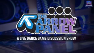 "[Live Podcast] The Arrow Panel – Episode 3: DDR Over The ""Years"""