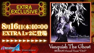"[EXTRA EXCLUSIVE] Vanquish The Ghost by BEMANI Sound Team ""TAG"""