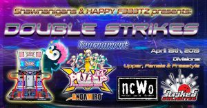 NCWO Presents: Double Strikes – PIU XX Tournament Results