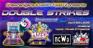 NCWO Presents: Double Strikes – PIU XX Tournament Results
