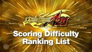 DDR A20 Scoring Difficulty Ranking List