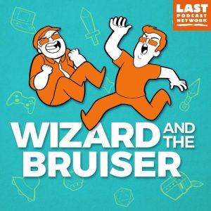 [Podcast] Wizard and the Bruiser – Dance Dance Revolution