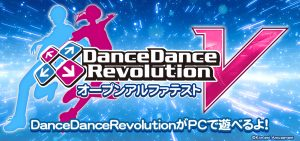 """DanceDanceRevolution V"" Limited Time Open ALPHA TEST"