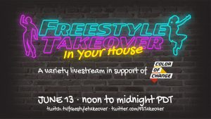 Freestyle Takeover In Your House Fundraiser For ColorOfChange