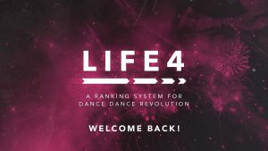 LIFE4 DDR Ranking System Returns with 4.0 Patch